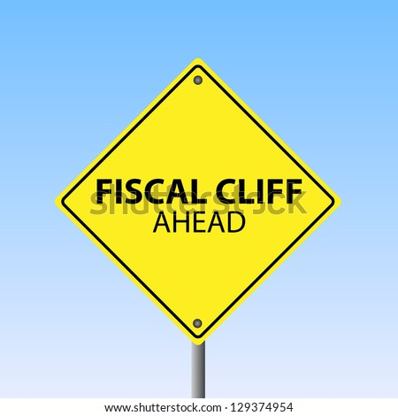 "Image of a ""Fiscal Cliff Ahead"" sign against a blue sky background. - stock vector"
