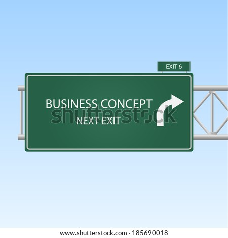 "Image of a highway sign with an exit to ""Business Concept"" with a blue sky background. - stock vector"