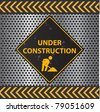 Image of a Under Construction sign with a metallic background texture. - stock vector