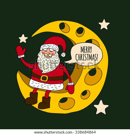 Image of Santa with Moon. Merry Christmas and Happy New Year. - stock vector