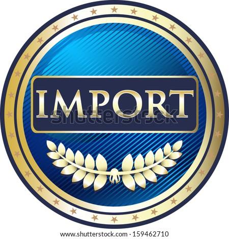 Import Blue Vintage Emblem - stock vector