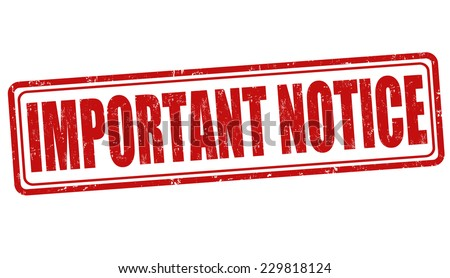 Important notice grunge rubber stamp on white, vector illustration - stock vector