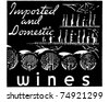 Imported And Domestic Wines - Retro Ad Art Banner - stock vector