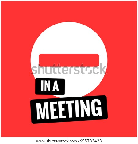 in a meeting sign