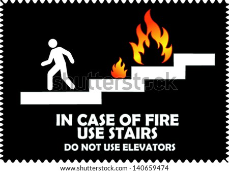 In case of fire use stairs do not use elevators in black background - stock vector