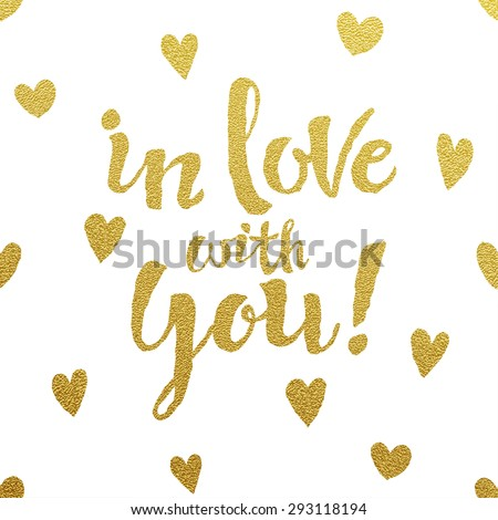 In love with you - Gold glittering lettering card with hearts - stock vector