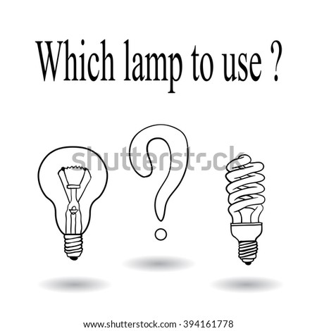 Incandescent and energy-saving. selection - stock vector