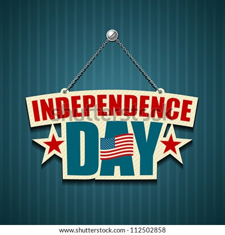 Independence day American signs hanging with chain, vector illustration - stock vector