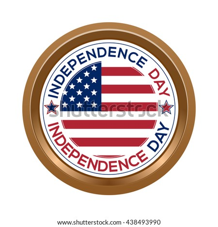 Independence Day button isolated on white background. Independence Day gold label with USA flag. Gold medallion with the US flag inside. Vector illustration