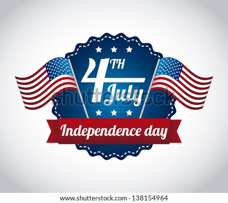 independence day illustration over gray background. vector - stock vector