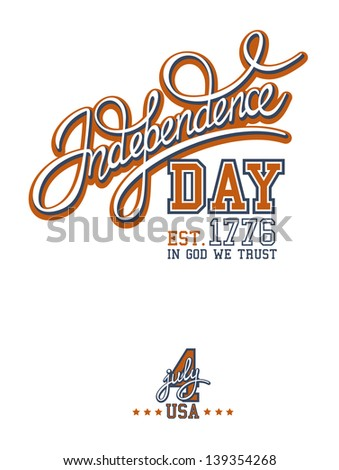 Independence Day print with calligraphic handwritten header - stock vector