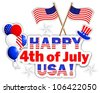 Independence Day. Stickers with  text, flags, balloons and hat.10 EPS. Vector illustration. - stock vector
