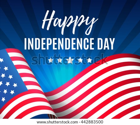 Independence day 4 th july. Greeting patriotic card with a flag of America. Happy independence day of USA , Fourth of July . Vector illustration. EPS 10 - stock vector