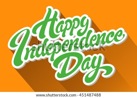 India Happy Independence Day hand drawn vector lettering design. Perfect for advertising, poster or greeting card
