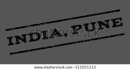 India Pune watermark stamp. Text tag between parallel lines with grunge design style. Rubber seal stamp with scratched texture. Vector black color ink imprint on a gray background.