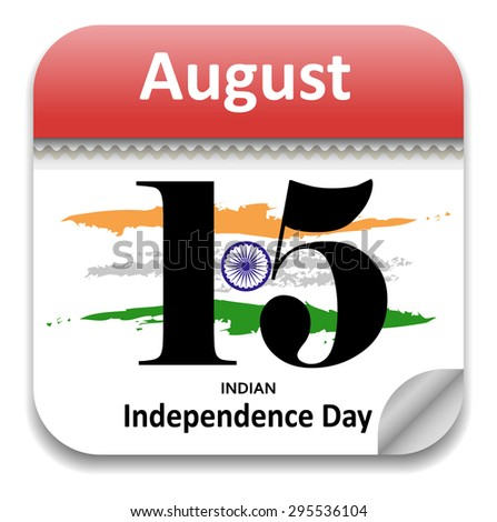 Indian Independence Calendar Date - 15th August - stock vector