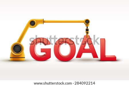 industrial robotic arm building GOAL word on white background
