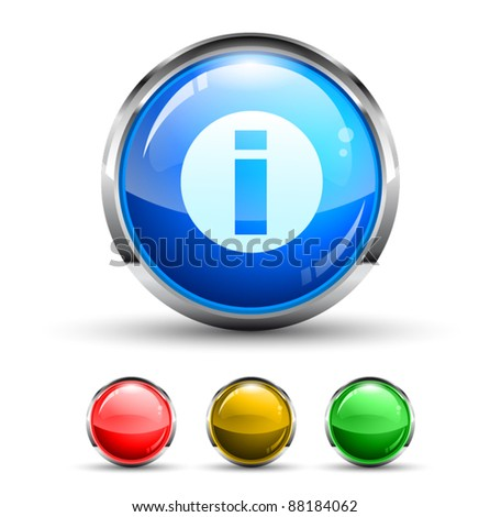 Info Cristal Glossy Button with light reflection and Chromed ring. 4 Colours included. - stock vector