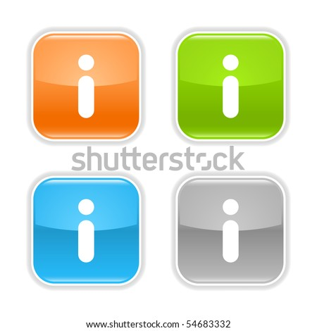 Information symbol web 2.0 button. Colored glossy rounded square shapes with shadow on white background. - stock vector
