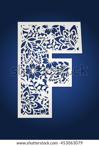 Initial Monogram Letter F May Be Used For Paper Cutting Fancy Floral Alphabet