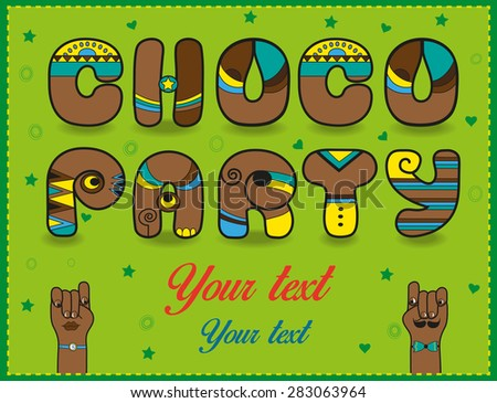 Inscription Choco Party. Funny brown Letters with bright parts. Vector Illustration - stock vector