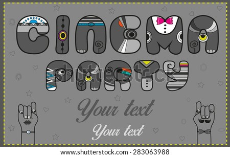 Inscription Cinema Party. Funny gray Letters. Retro vintage style. Vector Illustration - stock vector