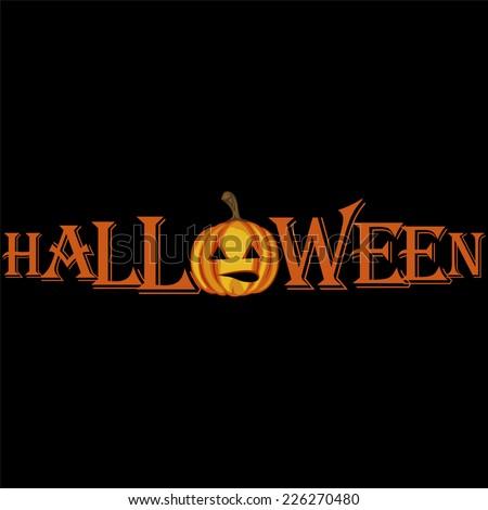 inscription Halloween with Pumpkin - vector background - stock vector