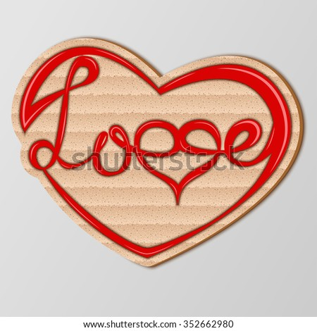 """Inscription """"Love"""" in abstract heart, hand drawn lettering on cardboard, Valentines day sign and symbol, postcard or background, vector - stock vector"""