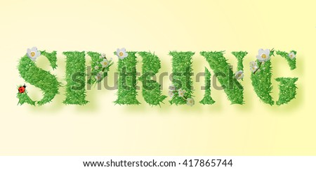 Inscription spring is in the form of grass. Ladybug. - stock vector