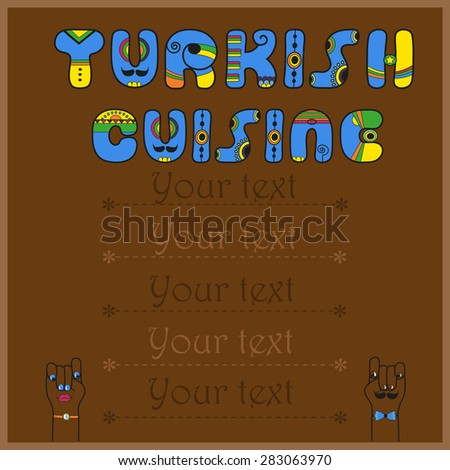 Inscription Turkish Cuisine. Funny blue Letters with bright parts. Vector Illustration - stock vector