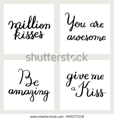 Inscriptions handmade. Written brush. Suitable for cards and greetings. Kiss day. - stock vector