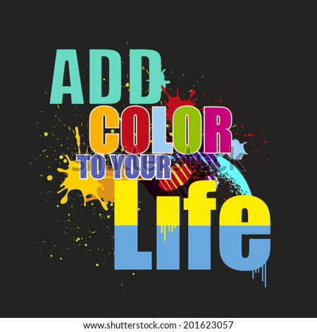 Color Your Life Quotes Best Color Your Life Stock Images Royaltyfree Images & Vectors