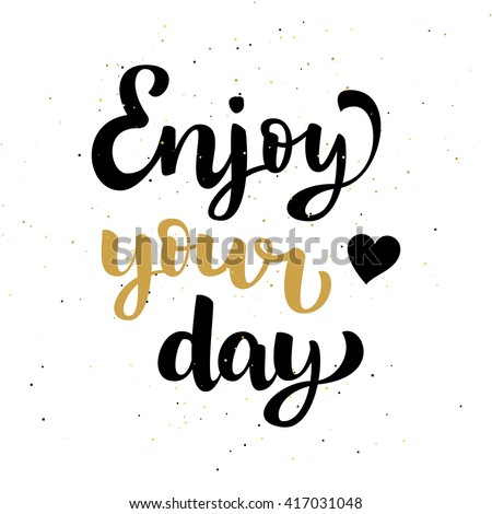 Drawn in sand stock photos royalty free images for Quotes on enjoying the day