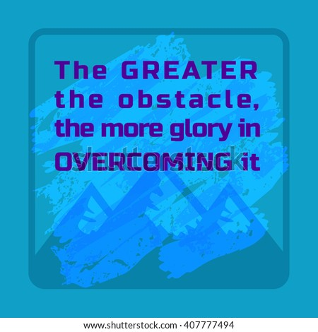 Inspirational Motivated Quote. Motivation Banner with Quotes, Mountains. Vector Motivated Poster. Achievement target Concept. Motivation to overcome for win, future victory. Vector Illustration