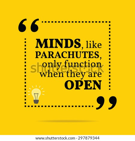 minds are open only when heart Open mind quotes from brainyquote not only in swimming always keep an open mind and a compassionate heart phil jackson wisdom, mind.