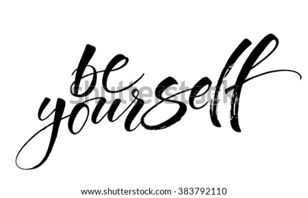 Inspirational quote Be Yourself. Modern calligraphy. Brush painted letters, vector illustration. - stock vector