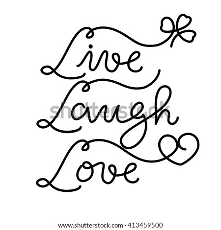 """Inspirational quote """"Live Laugh Love"""" Hand drawn typography poster. Hand drawn calligraphy and lettering. Greeting cards, wedding, posters, prints or home decorations. - stock vector"""