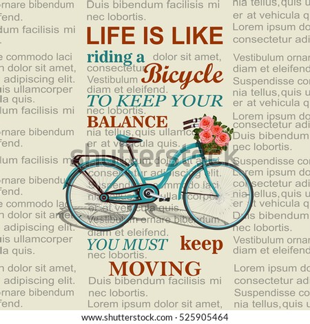 Inspirational quote on newspaper background.Typographical poster template with retro bicycle.