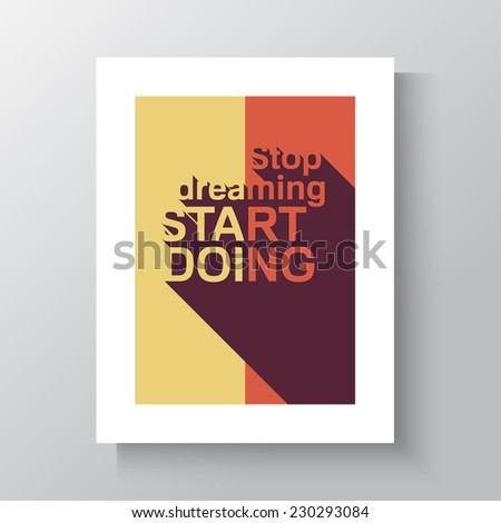 Inspirational quote. Stop dreaming start doing. wise saying with a long shadow. poster in a frame hanging on the wall. mock up - stock vector