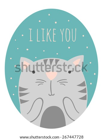Inspirational romantic and love quote card. Cute hand drawn cat with text. Vector Doodle cat. I like you - stock vector