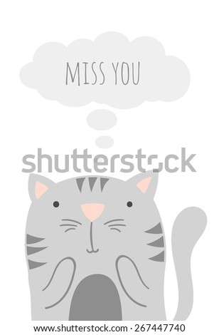 Inspirational romantic and love quote card. Cute hand drawn cat with text. Vector Doodle cat.Miss you - stock vector