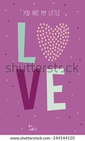 Inspirational romantic and love quote card for Happy Valentines Day. Stylish typographic poster design in cute style. Greeting illustration with romantic wishes - stock vector