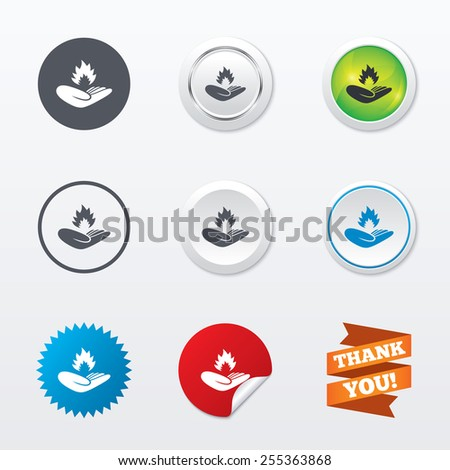 Insurance against fire sign icon. Hand holds fire flame symbol. Circle concept buttons. Metal edging. Star and label sticker. Vector - stock vector