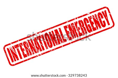 INTERNATIONAL EMERGENCY red stamp text on white
