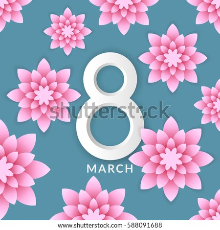 International Women's Day. Greeting card with flowers from paper