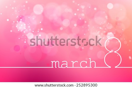 International Women's Day on March 8. Line style design, pink glowing background,  blur, bokhe, confetti, illustration. For banner, flare, website header, postcard. Picture Image. Vector.