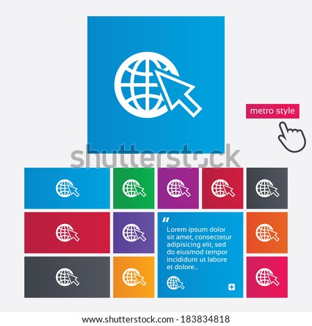 Internet sign icon. World wide web symbol. Cursor pointer. Metro style buttons. Modern interface website buttons with hand cursor pointer. Vector - stock vector
