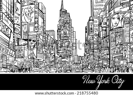 Interpretation of Times Square in New York in black and white- Vector illustration - stock vector