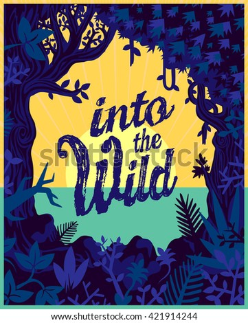 Into the wild, Jungle plants and vegetation vector frame, wild nature eco tourism flat design travel poster illustration - stock vector