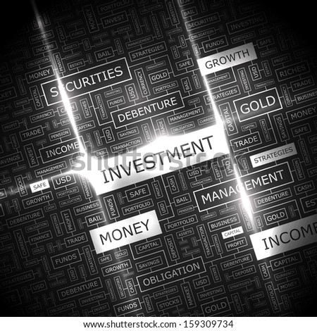 INVESTMENT. Word cloud concept illustration. Graphic tag collection. Wordcloud collage with related tags and terms.  - stock vector
